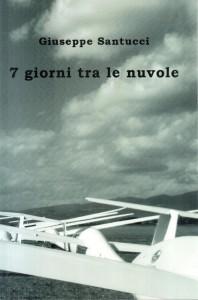 7 giorni tra le nuvole - Giuseppe Santucci - Copertina