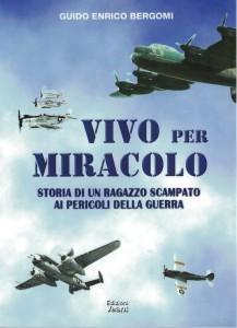 Vivo per Miracolo - Guido Enrico Bergomi - Copertina